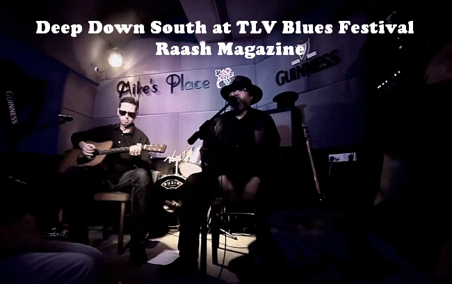 Deep Down South at TLV Blues Festival | Raash Magazine
